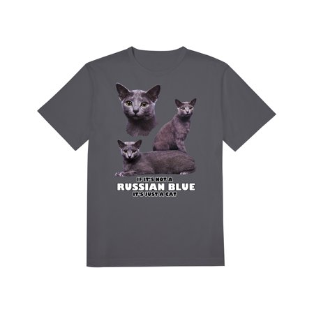 If Not a Russian Blue, It's Just a Cat T-Shirt, Feline Lovers - Halloween Closeout