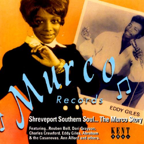 Shreveport Southern Soul: The Murco Story