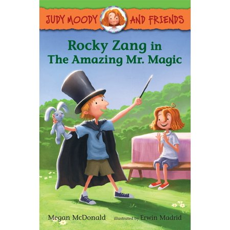 Judy Moody and Friends: Rocky Zang in The Amazing Mr. Magic