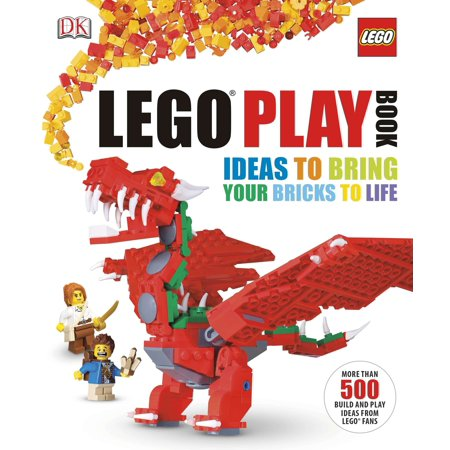 LEGO Play Book : Ideas to Bring Your Bricks to