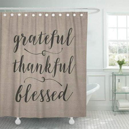 Cynlon Family Grateful Thankful Blessed Rustic Script Inspiration Burlap Neutral Bathroom Decor Bath Shower Curtain 60x72 Inch Walmart Com Walmart Com