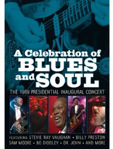 A Celebration Of Blues & Soul: The 1989 Presidential Inaugural Concert (Music DVD) by