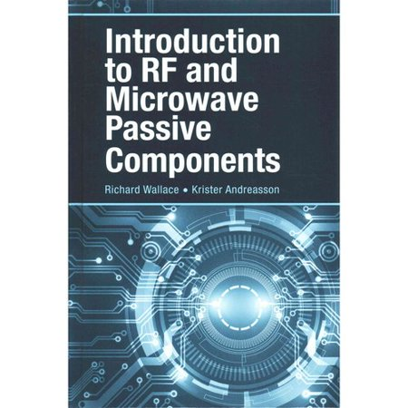 Introduction to RF and Microwave Passive Components