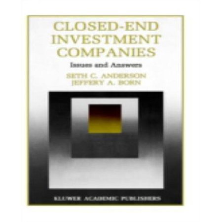 Closed-End Investment Companies: Issues and Answers (Innovations in Financial Markets and Institutions) - image 1 of 1