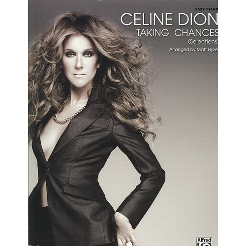 Celine Dion, Taking Chances (Selections): Easy Piano