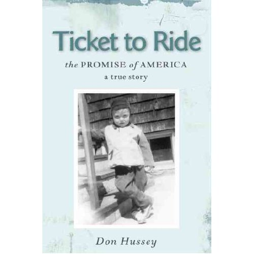 Ticket to Ride: The Promise of America, a True Story