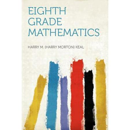 Eighth Grade Mathematics (8th Grade Graduation Gifts)