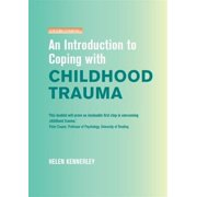 An Introduction to Coping with Childhood Trauma (Overcoming) (Paperback)