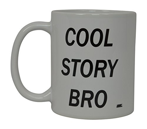Attractive Best Funny Coffee Mug Cool Story Bro Novelty Cup Joke Great Gag Gift Idea  For Men