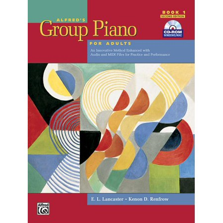 Alfred's Group Piano for Adults Student Book, Bk 1: An Innovative Method Enhanced with Audio and MIDI Files for Practice and Performance, Comb Bound Book & CD-ROM (Students For Justice In Palestine Hate Group)