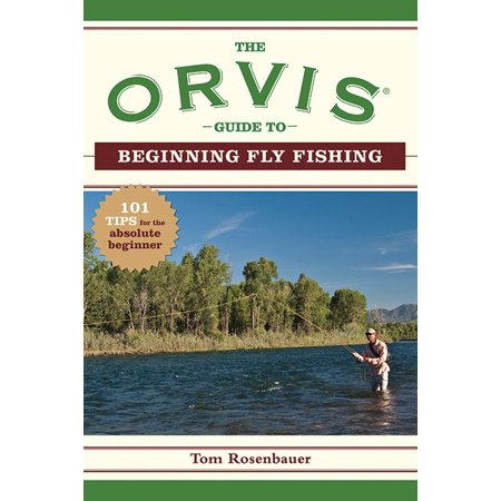 High Sierra Fly Fishing Book - The Orvis Guide to Beginning Fly Fishing (Paperback)