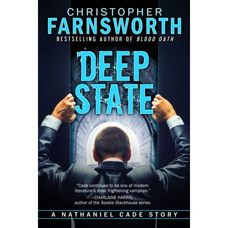 Deep State: A Nathaniel Cade Story - eBook (The Burning Men A Nathaniel Cade Story)