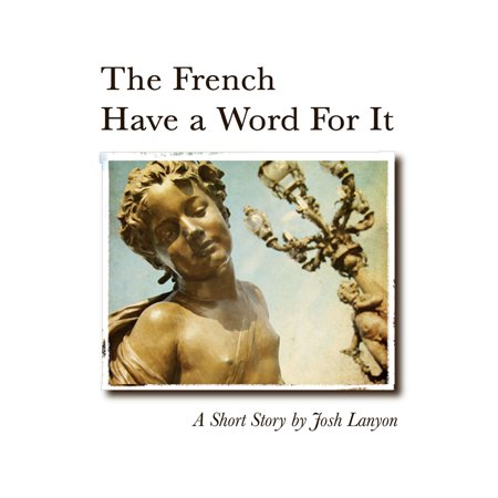 The French Have a Word for It - eBook