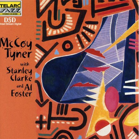 With Stanley Clarke & Al Foster (Mccoy Tyner With Stanley Clarke And Al Foster)