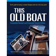 This Old Boat, Second Edition : Completely Revised and Expanded: Completely Revised and Expanded - eBook