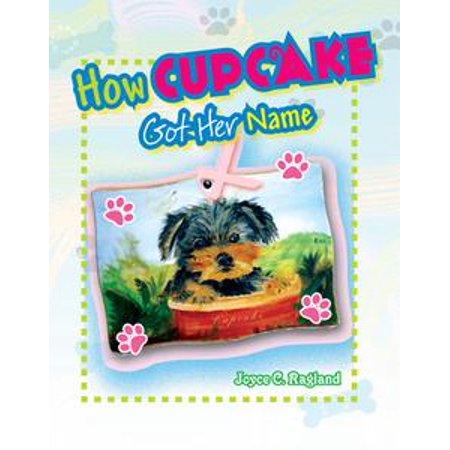 How Cupcake Puppy Got Her Name - eBook
