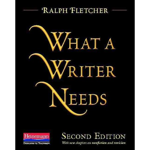 What a Writer Needs