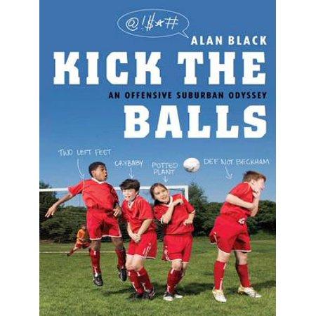 Kick the Balls - eBook