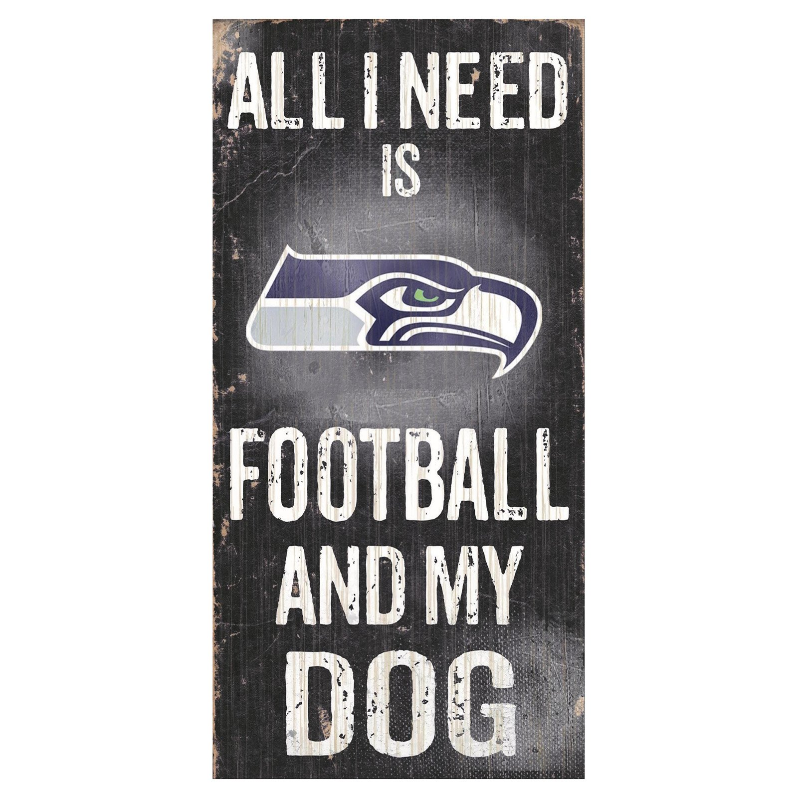 Fan Creations NFL All I Need Is Football And My Dog Sign