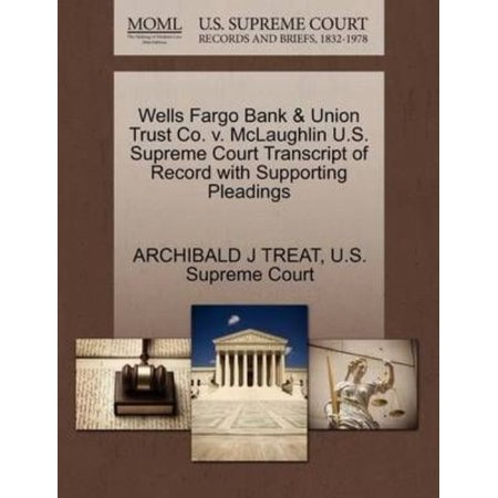 Wells Fargo Bank   Union Trust Co  V  Mclaughlin U S  Supreme Court Transcript Of Record With Supporting Pleadings