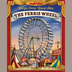 George Ferris' Grand Idea - Audiobook