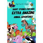Short Stories For Kids : Extra Amazing Animal Adventures: (24 mini books for children)