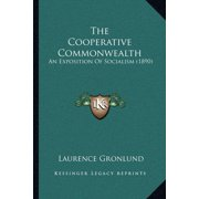 The Cooperative Commonwealth : An Exposition of Socialism (1890)