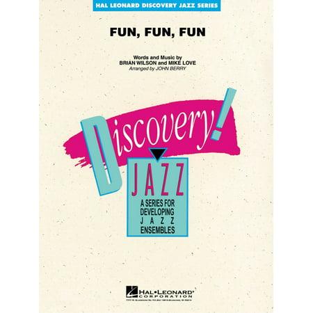Hal Leonard Fun, Fun, Fun Jazz Band Level 2 by The Beach Boys Arranged by John Berry (Fun The Band)