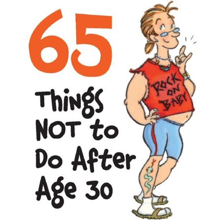 65 Things Not to Do After Age 30 - (Things To Do After Dinner)