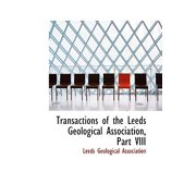 Transactions of the Leeds Geological Association, Part VIII