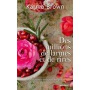 Des millions de larmes et de rires - eBook