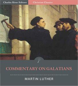 Commentary on Galatians (Illustrated Edition) - eBook