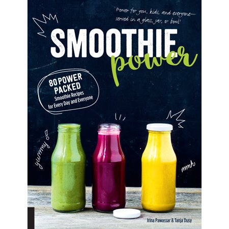 Smoothie Power : 80 Power-Packed Smoothie Recipes for Every Day and Everyone - Halloween Smoothie Recipes