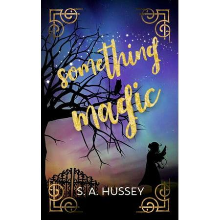 Something Magic - eBook (Something Magic)