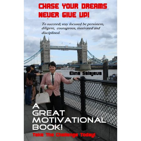 Chase Your Dreams Never Give Up - eBook