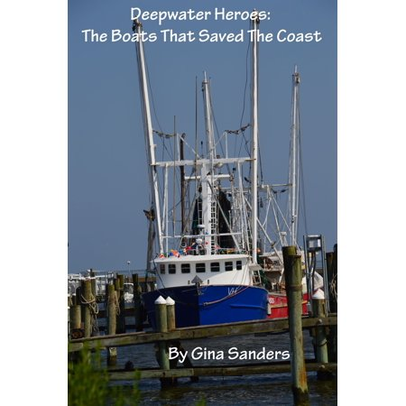 - Deepwater Heroes: The Boats That Saved the Coast - eBook