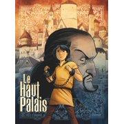 Le Haut Palais - Tome 01 - eBook
