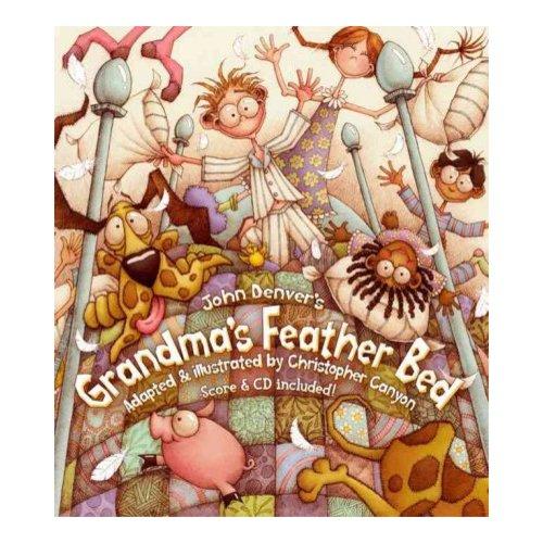 John Denver's Grandma's Feather Bed
