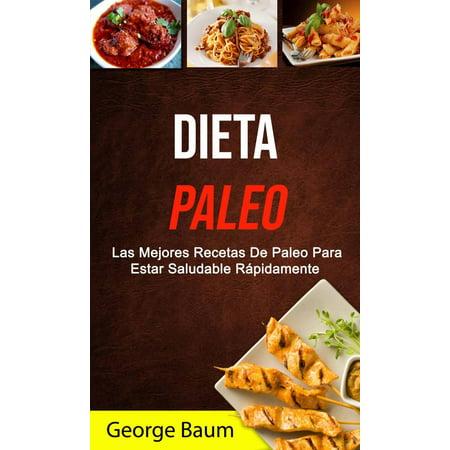 Dieta Paleo: Las Mejores Recetas De Paleo Para Estar Saludable Rápidamente - eBook](Las Mejores Decoraciones Para Halloween)