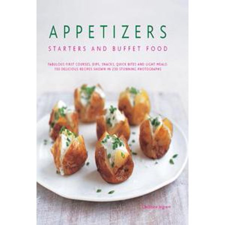 Appetizers, Starters and Buffet Food: 150 Delicious Recipes shown in 230 Stunning Photographs - - Halloween Finger Food Appetizers