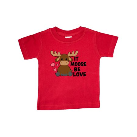 It Moose Be Love with Cute Moose Baby T-Shirt