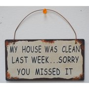 Attraction Design Home My House Was Clean Wisdom Sign Wall D cor