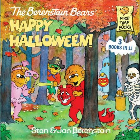 The Berenstain Bears Happy Halloween! (Hardcover) (The Three Bears Halloween Book)