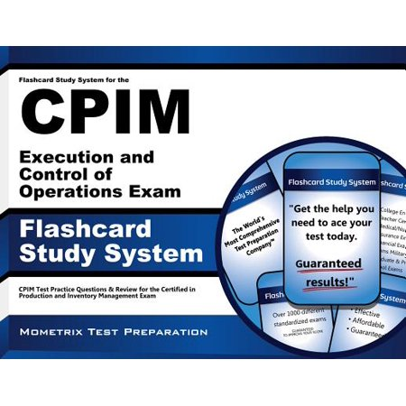 Flashcard Study System for the CPIM Execution and Control of Operations  Exam: CPIM Test Practice Questions & Review for the Certified in Production