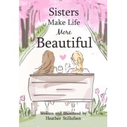 Sisters Make Life More Beautiful