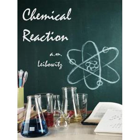 Chemical Reaction - eBook - Chemical Reaction Games