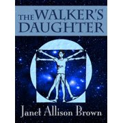The Walker's Daughter - eBook