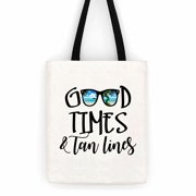 Good Times & Tan Lines Sunglasses Cotton Canvas Tote Bag  Beach Trip Bag
