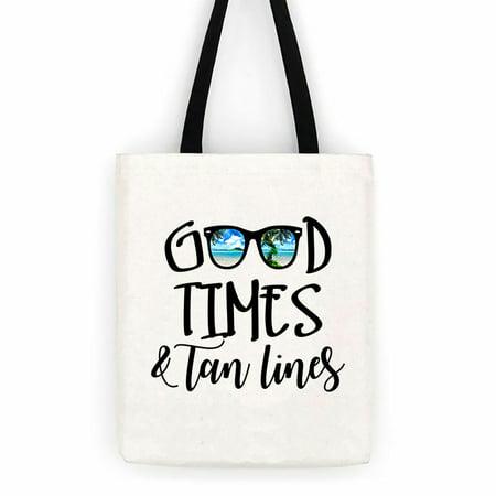 Good Times & Tan Lines Sunglasses Cotton Canvas Tote Bag  Beach Trip Bag