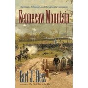 Kennesaw Mountain : Sherman, Johnston, and the Atlanta Campaign